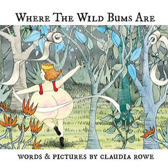 Where the Wild Bums Are (Hardcover)